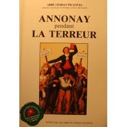 ABBÉ LÉORAT-PICANCEL Annonay pendant la terreur 1988 Amis du fond vivarois EX++