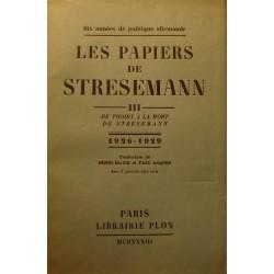 PAPIERS DE STRESEMANN T3 de thoiry à la mort de Stresemann 1926-1929 Plon 1933++