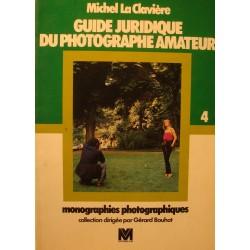 MICHEL LA CLAVIÈRE guide juridique du photographe amateur 1980 Ed. VM++