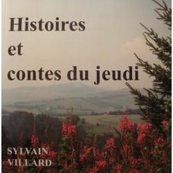 SYLVAIN VILLARD histoires et contes du jeudi - Dédicacé 2004 Ardèche EX++