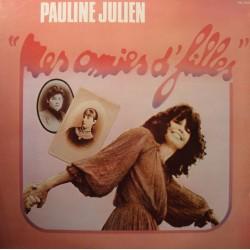 PAULINE JULIEN mes amies d'filles LP 1978 Kébec - après la crise EX++