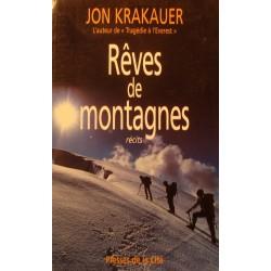 JON KRAKAUER rêves de montagnes 1999 Presses de la cité - Récit