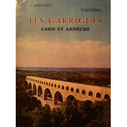 A. BERNARDY les garrigues - Gard et Ardèche 1969 Ed. Peladan