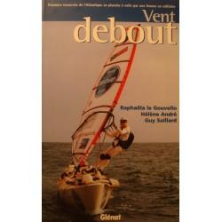 GOUVELLO/ANDRÉ/SAILLARD vent debout - traversée de l'Atlantique en planche à voile