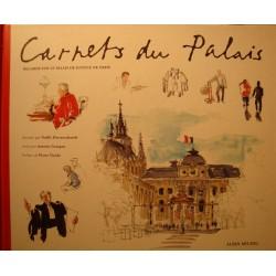 HERRENSCHMIDT/GARAPON carnets du palais - regards sur le palais de justice de Paris