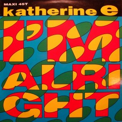 KATHERINE E i'm alright (2 versions) MAXI 1990 TOUCH OF GOLD italo dance VG++