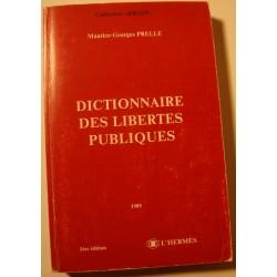 MAURICE-GEORGES PRELLE dictionnaire des libertés publiques SIGNÉ 1985 L'Hermès