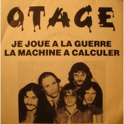 "OTAGE je joue à la guerre/la machine à calcule SP 7"" 1980 Heavy Metal"