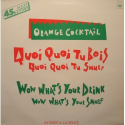 ORANGE COCKTAIL quoi quoi tu bois/wow what's your drink MAXI PROMO 1984 CBS EX++