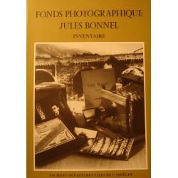 JULES BONNEL fonds photographique - inventaire 1996 Archives de l'Ardèche