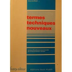 BRUNO DE BESSÉ termes techniques nouveaux - gouvernement français 1982