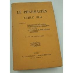 UN AMI DES MALADES le pharmacien chez soi 1917 Lethielleux
