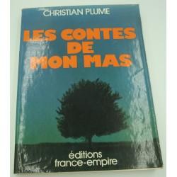 CHRISTIAN PLUME les contes de mon mas - Camargue 1975 France-Empire