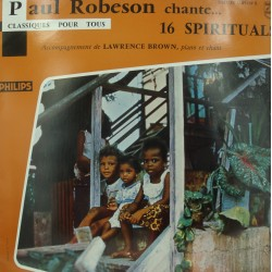 PAUL ROBESON chante 16 spirituals LAWRENCE BROWN LP 25cm Philips