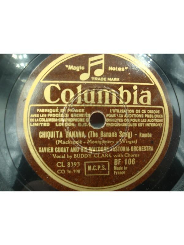 XAVIER CUGAT/BUDDY CLARK/WALDORF ASTORIA south America/chiquita banana 78T Columbia