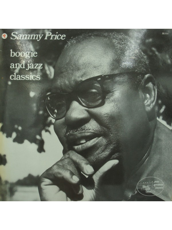SAMMY PRICE boogie and jazz classics LP Black and Blue