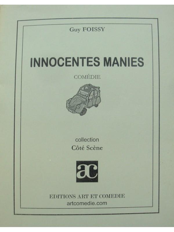 GUY FOISSY innocentes manies - théâtre comédie 2003