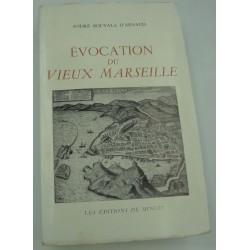 ANDRÉ BOUYALA D'ARNAUD évocation du vieux Marseille 1964