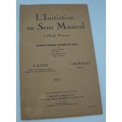 E. RAPIN/J. MORELLET l'initiation au sens musical 1938 Lerolle