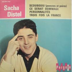 SACHA DISTEL scoubidou/ce serait dommage/trois fois la France EP Pergola