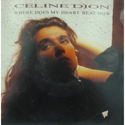 CELINE DION where does my heart beat now/i feel too much SP 1990 CBS