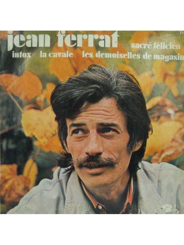 JEAN FERRAT sacré Félicien/intox/la cavale EP 1970 Barclay