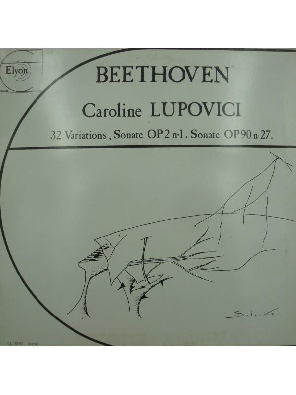 CAROLINE LUPOVICI 32 variations/sonate OP2 - OP90 BEETHOVEN LP Elyon - Sulocki