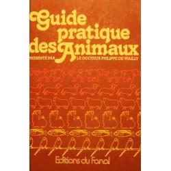 ++PHILIPPE DE WAILLY guide pratique des animaux 1979 FANAL++