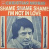 CHRISTIAN MORIN shame shame shame/i'm not in love SP 1975 CBS