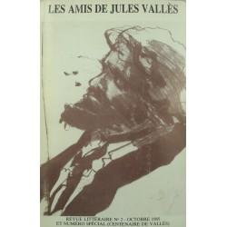 Revue Les amis de Jules Vallès N°2 spécial centenaire 1985
