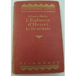 BRUNEL/MORLINS l'enfance d'Henri le béarnais - illustré 1935 Delagrave
