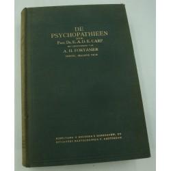 CARP/FORTANIER de psychopathieen - inclusief de psychotische 1941 Scheltema