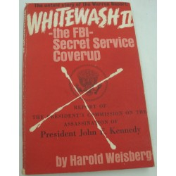 HAROLD WEISBERG the FBI secret service coverup - Kennedy WHITEWASH 2 - 1966