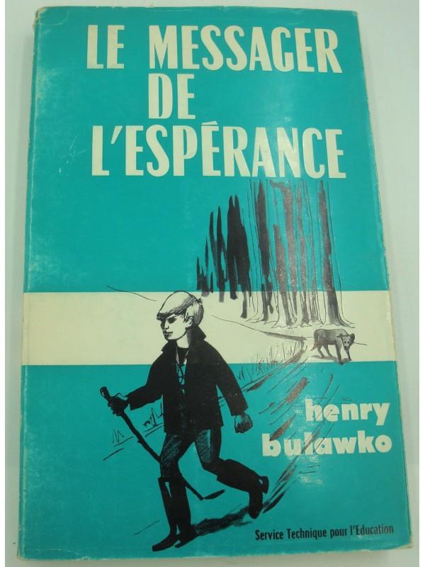 HENRY BULAWKO le messager de l'espérance - illustré RAPHI 1964