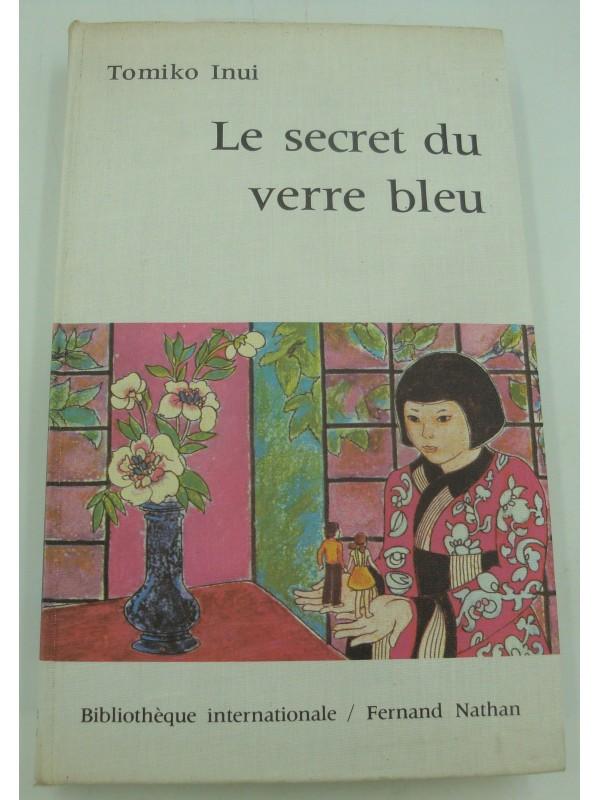 TOMIKO INUI le secret du verre bleu - illustré Patrice Harispe 1971 Fernand Nathan