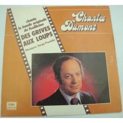 """CHARLES DUMONT des grives aux loups/un peu d'enfance BO SP 7"""" 1984 Emi"""
