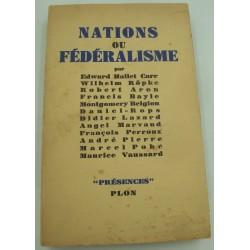 Hallet/Ropke/Aron/Bayle.. nations ou fédéralisme 1946 Plon - tirage limité