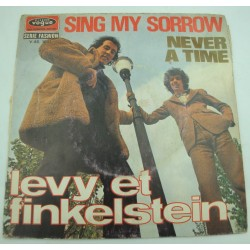 LEVY ET FINKELSTEIN sing my sorrow/never a time SP 1969 Vogue