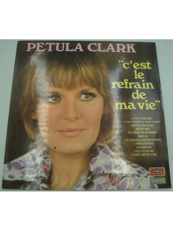 PETULA CLARK c'est le refrain de ma vie LP 1970 Vogue - le petit chien noir