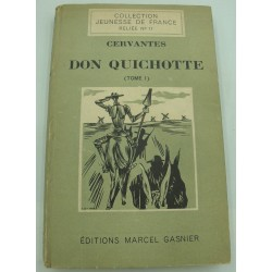 CERVANTES Don Quichotte T1 Ed. Marcel Gasnier