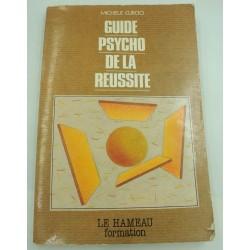 MICHELE CURCIO guide psycho de la réussite 1982 Le Hameau formation