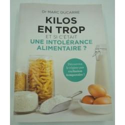 MARC DUCARRE kilos en trop - et si c'était une intolérance alimentaire 2015