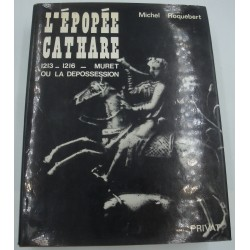 MICHEL ROQUEBERT l'épopée cathare T2 - 1213-1216 Muret ou la dépossession 1977 Privat