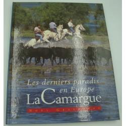 NOEL GRAVELINE les derniers paradis en Europe - La Camargue 1995 Tourisme