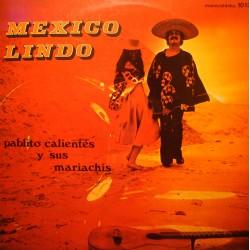 PABLITO CALIENTES Y SUS MARIACHIS mexico lindo LP VYG mi casita VG+
