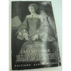 EDITH SITWELL fanfare pour Elizabeth 1953 Albin Michel
