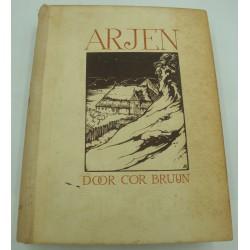 ARJEN door cor bruijn - illustraties van ANTON PIECK - Callenbach