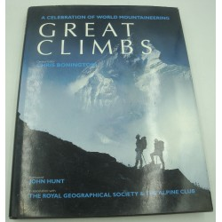 JOHN HUNT/ROYAL GEOGRAPHICAL SOCIETY Great Climbs - world mountaineering 1995 Bonington