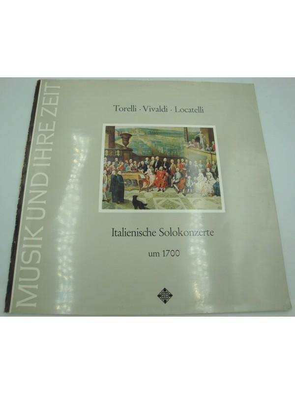 ITALIENISCHE SOLOKONZERTE um 1700 - Torelli/Vivaldi/Locatelli CONCERTO AMSTERDAM LP Telefunken