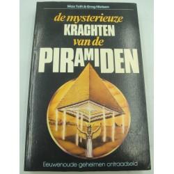 TOTH/NIELSEN de mysterieuze krachten van de piramiden 1983 De Driehoek